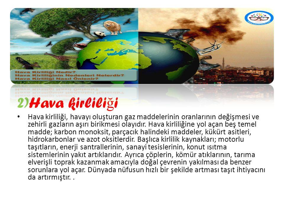 2)Hava kirliliği