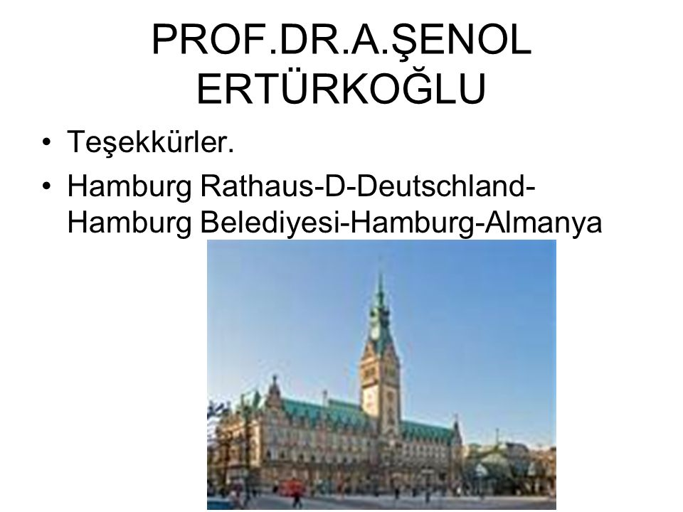 PROF.DR.A.ŞENOL ERTÜRKOĞLU