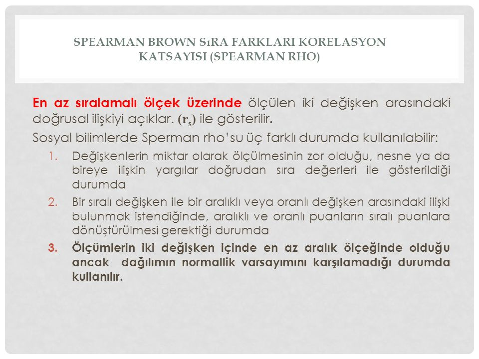 Spearman brown sıra FARKLARI KORELASYON KATSAYISI (SPEARMAN RHO)
