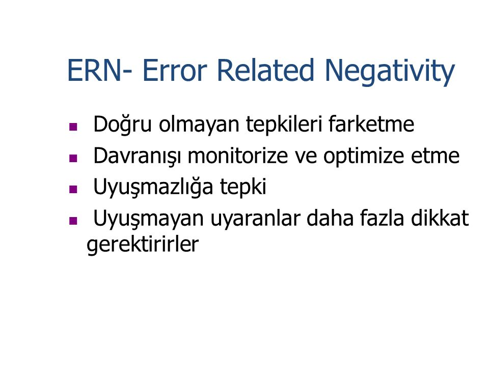 ERN- Error Related Negativity