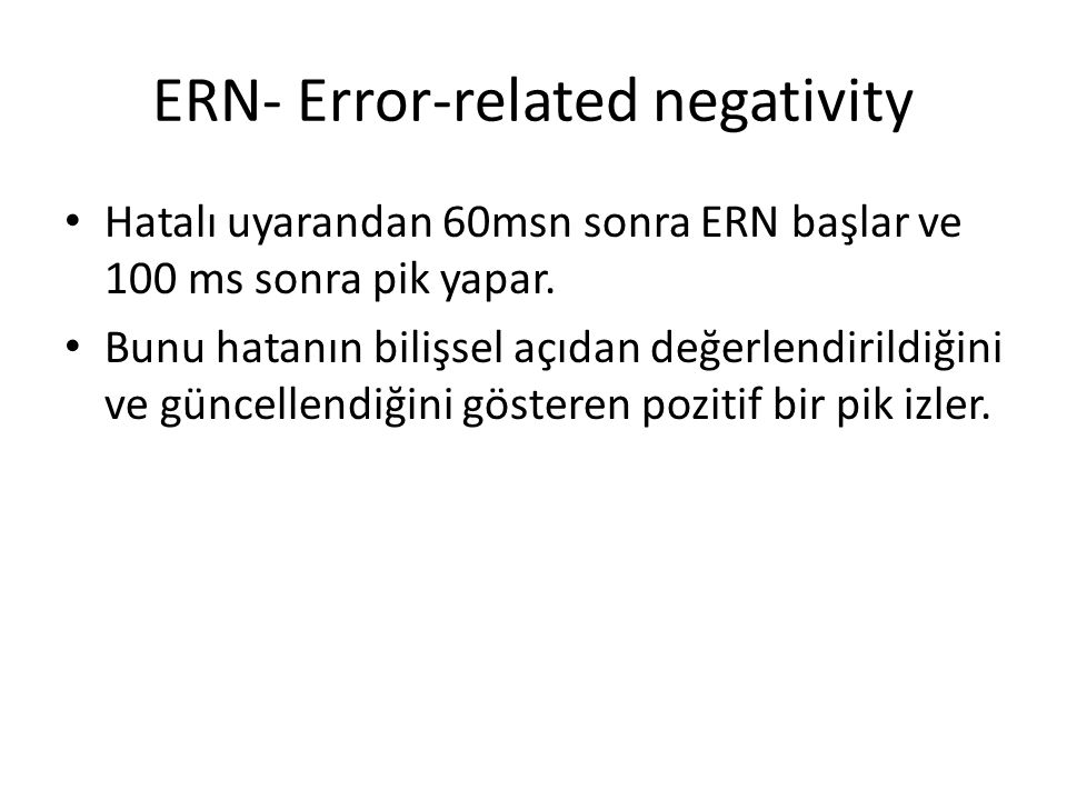 ERN- Error-related negativity