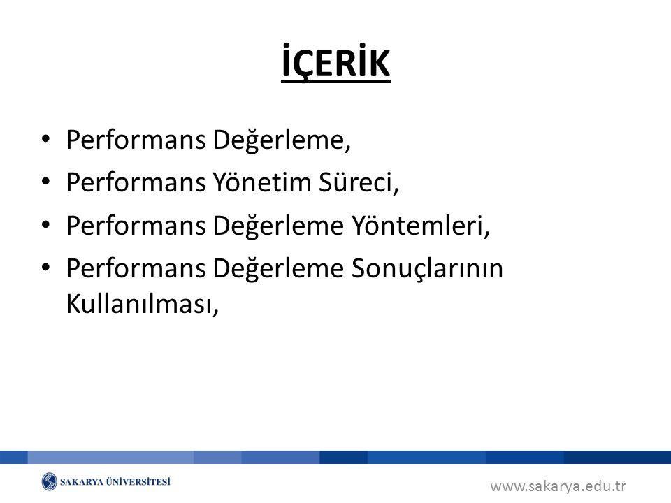 İÇERİK Performans Değerleme, Performans Yönetim Süreci,