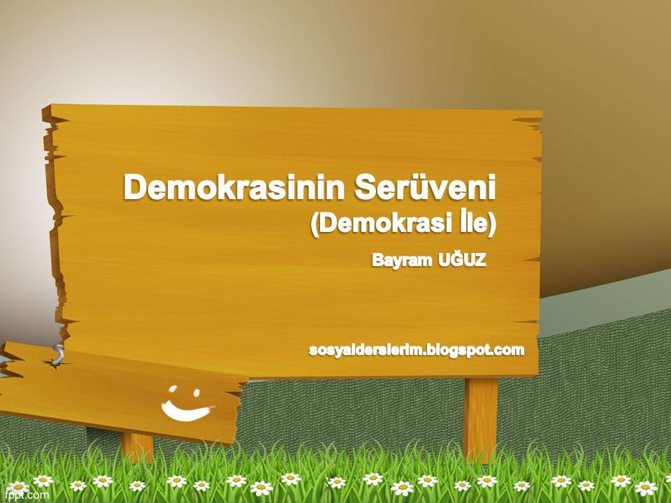 Demokrasinin Serüveni (Demokrasi İle)