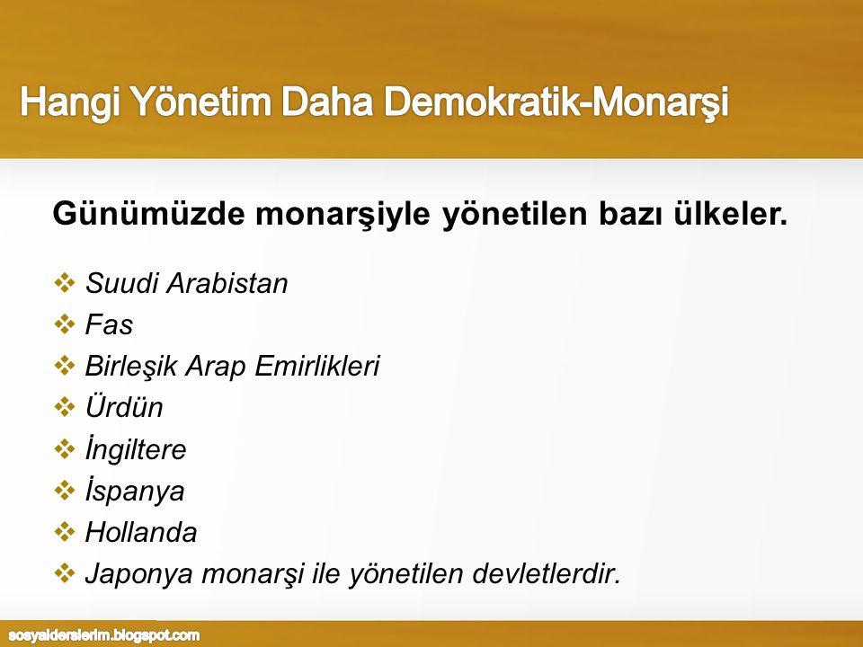 Hangi Yönetim Daha Demokratik-Monarşi