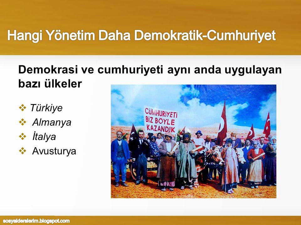 Hangi Yönetim Daha Demokratik-Cumhuriyet