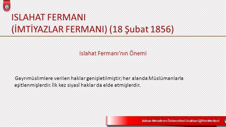ISLAHAT FERMANI (İMTİYAZLAR FERMANI) (18 Şubat 1856)