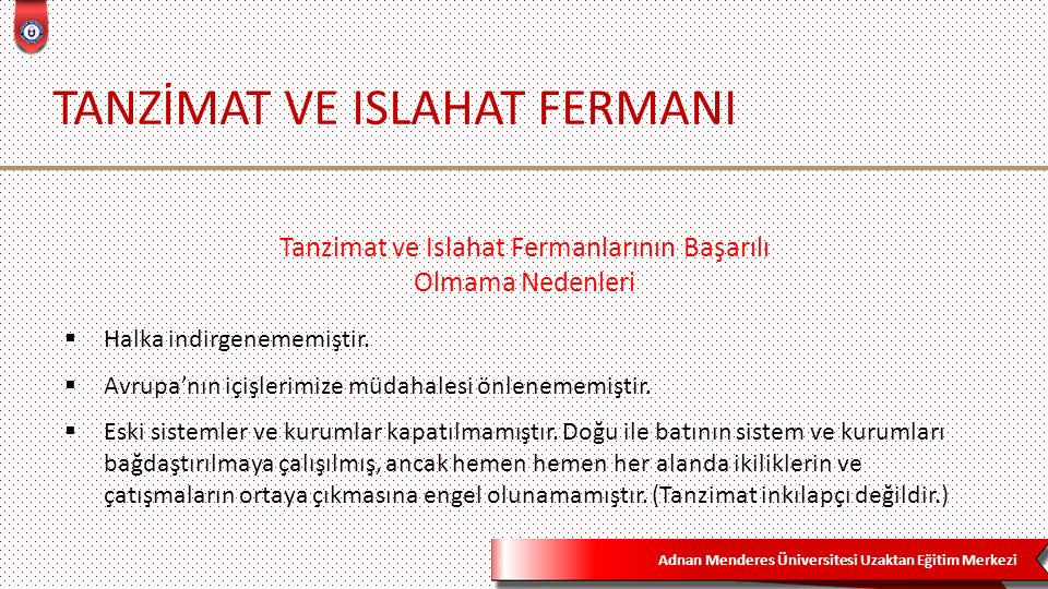 TANZİMAT VE ISLAHAT FERMANI