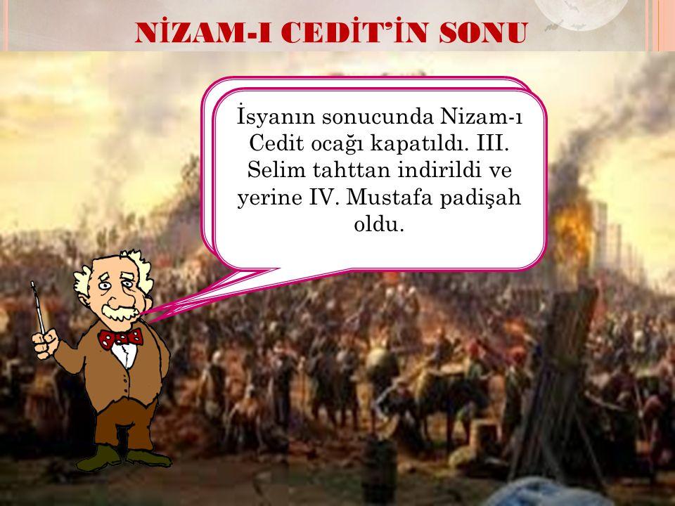 NİZAM-I CEDİT'İN SONU