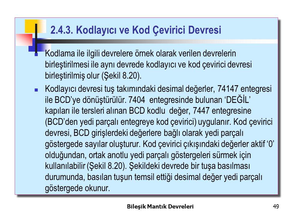 2.4.3. Kodlayıcı ve Kod Çevirici Devresi
