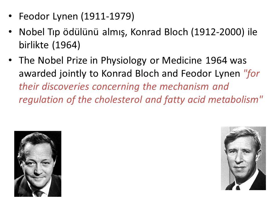 Feodor Lynen (1911-1979) Nobel Tıp ödülünü almış, Konrad Bloch (1912-2000) ile birlikte (1964)