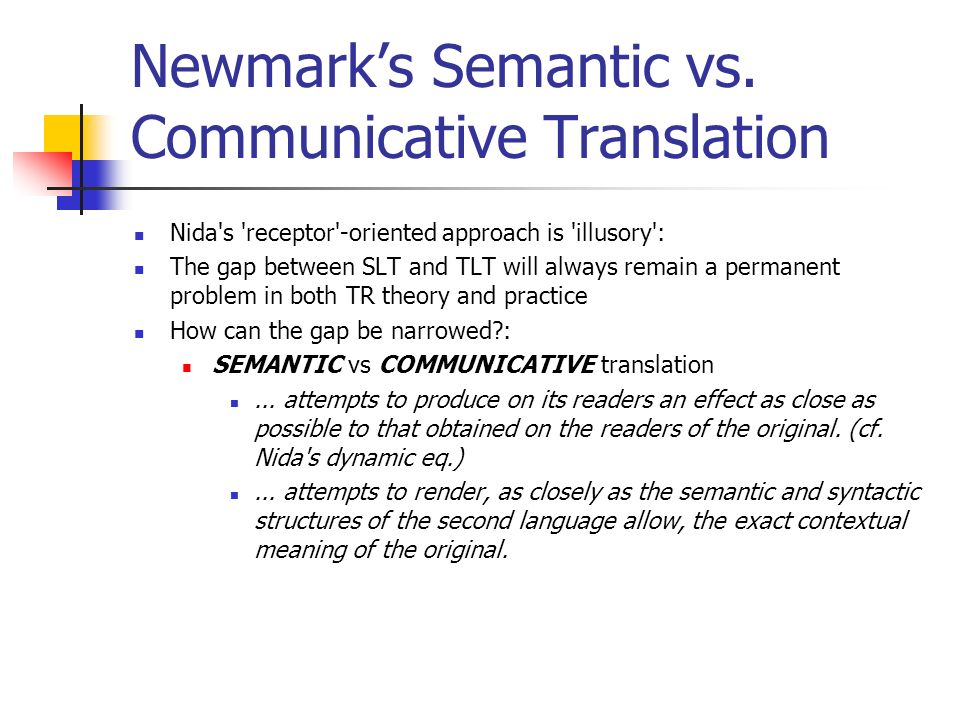 Newmark's Semantic vs. Communicative Translation