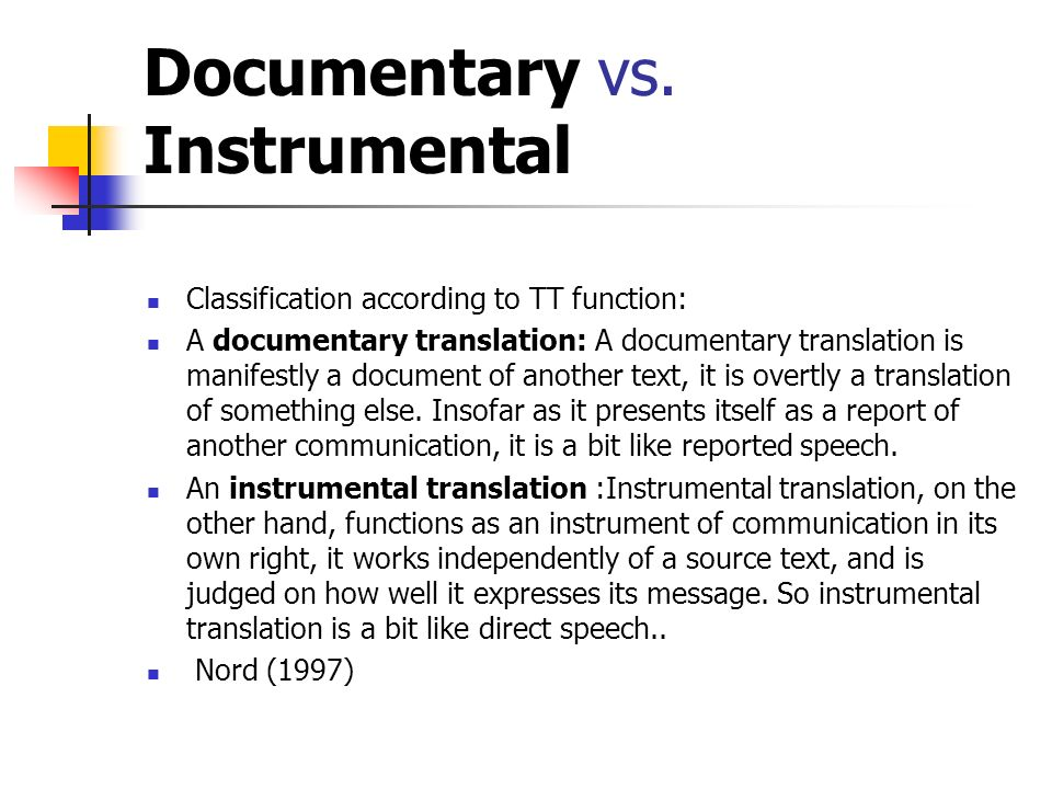 Documentary vs. Instrumental