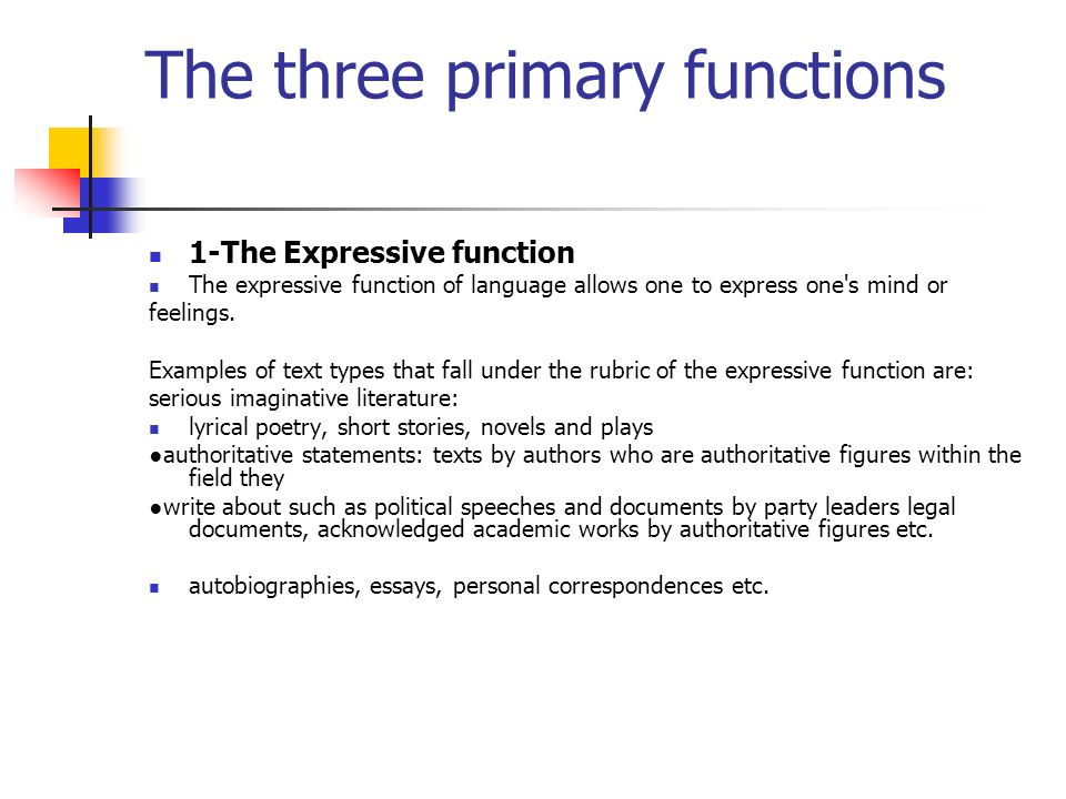 The three primary functions