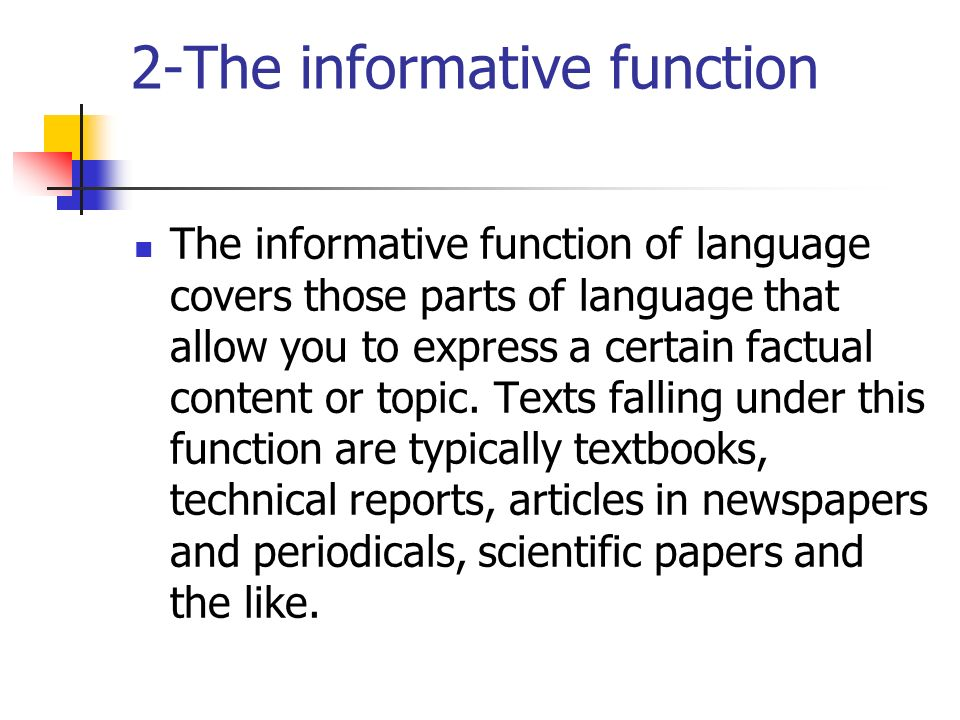 2-The informative function