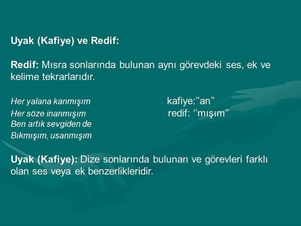 Uyak (Kafiye) ve Redif: