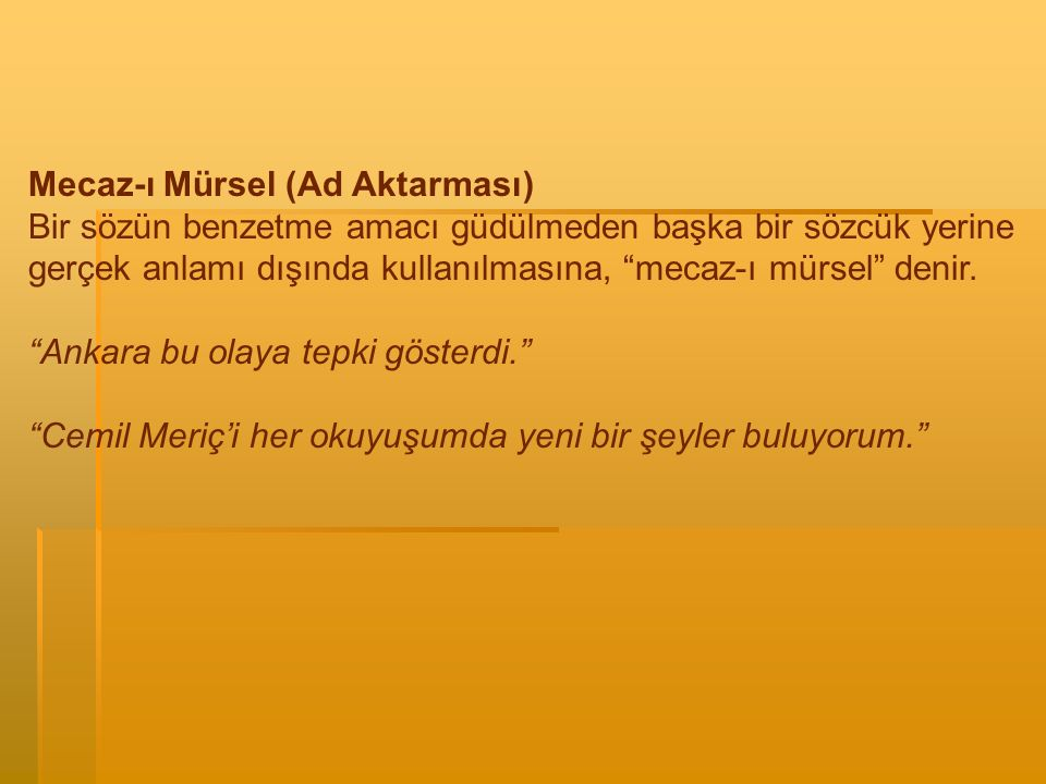 Mecaz-ı Mürsel (Ad Aktarması)