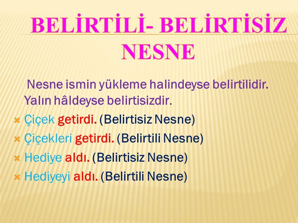 BELİRTİLİ- BELİRTİSİZ