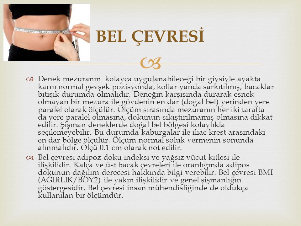 BEL ÇEVRESİ