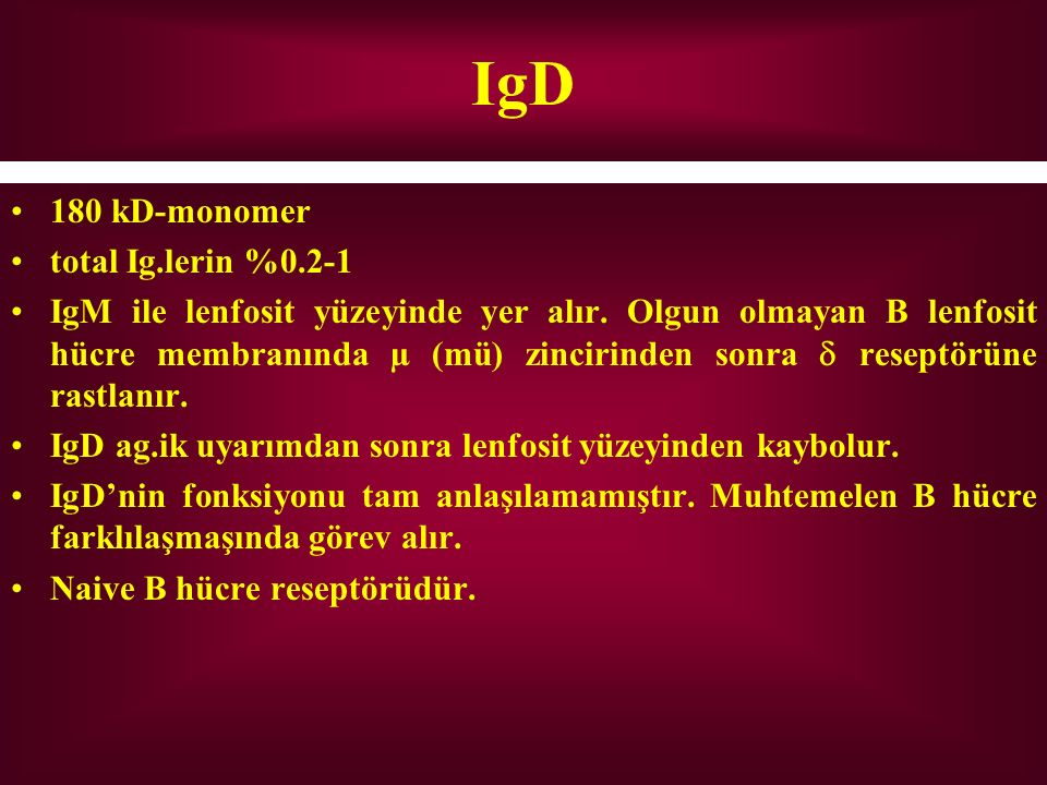 IgD 180 kD-monomer total Ig.lerin %0.2-1