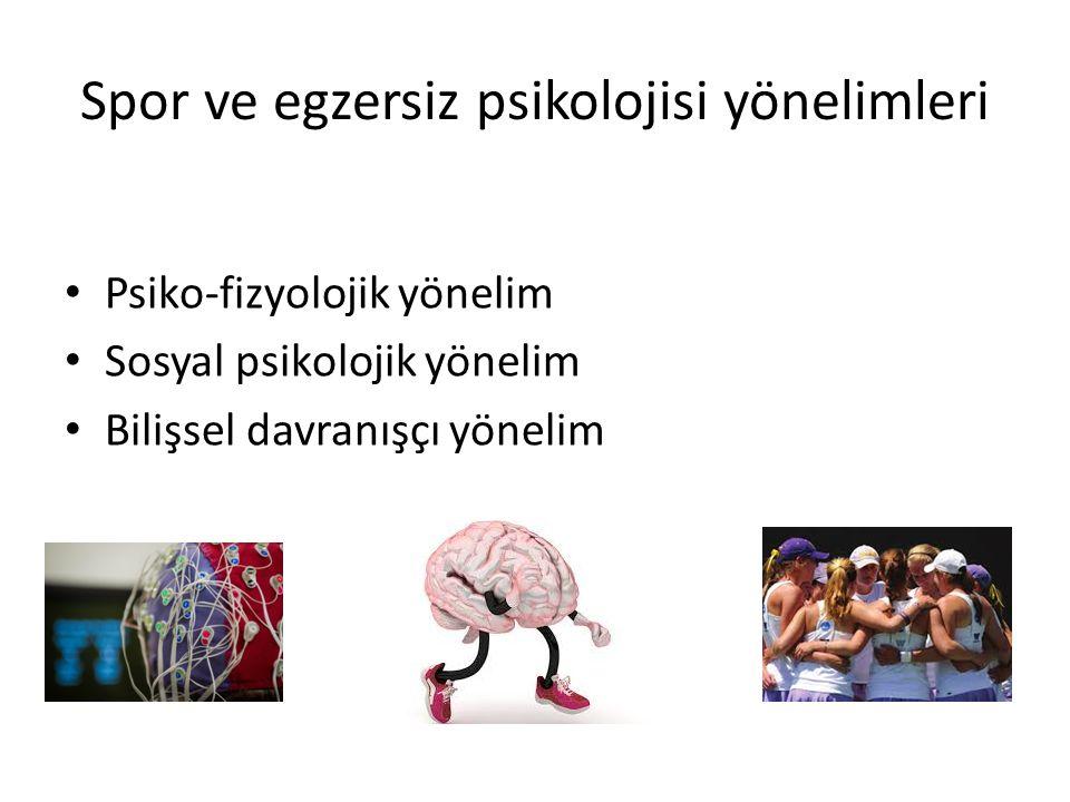 Spor ve egzersiz psikolojisi yönelimleri