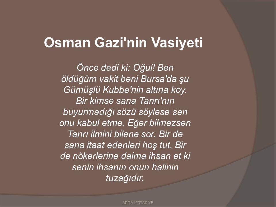Osman Gazi nin Vasiyeti