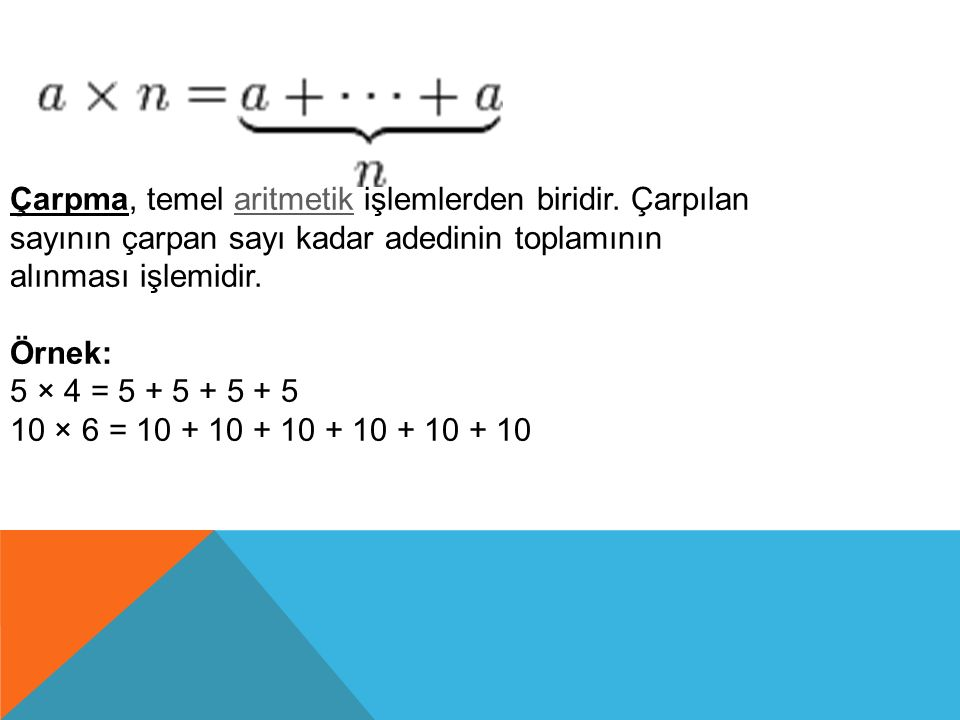 Çarpma, temel aritmetik işlemlerden biridir