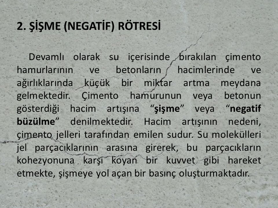 2. ŞİŞME (NEGATİF) RÖTRESİ