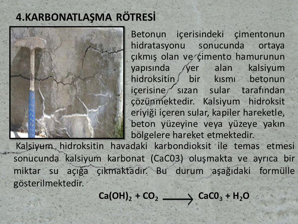4.KARBONATLAŞMA RÖTRESİ