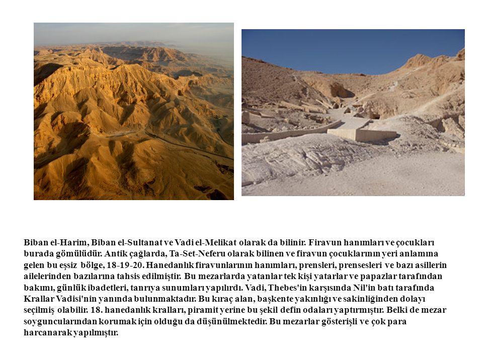 Biban el-Harim, Biban el-Sultanat ve Vadi el-Melikat olarak da bilinir