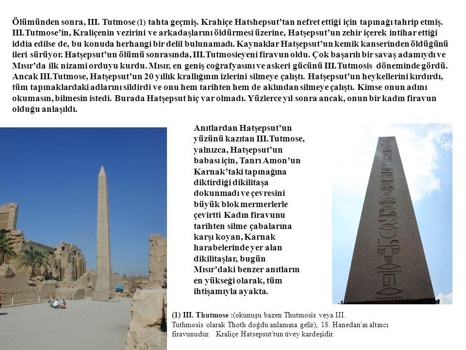 Ölümünden sonra, III. Tutmose (1) tahta geçmiş
