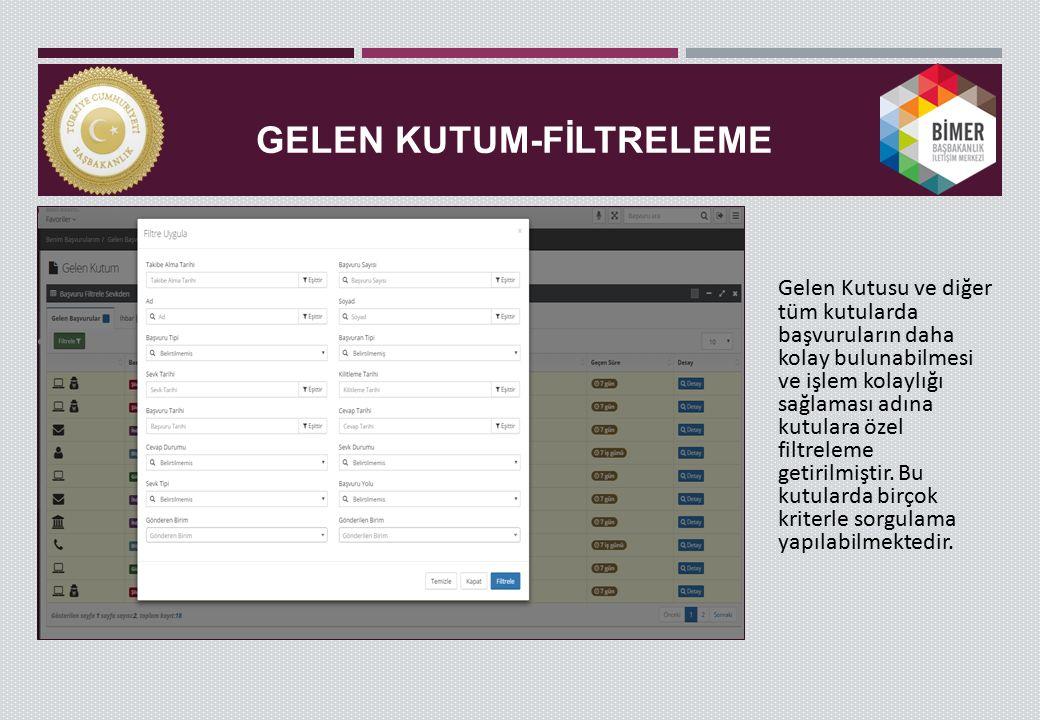 GELEN KUTUM-FİLTRELEME