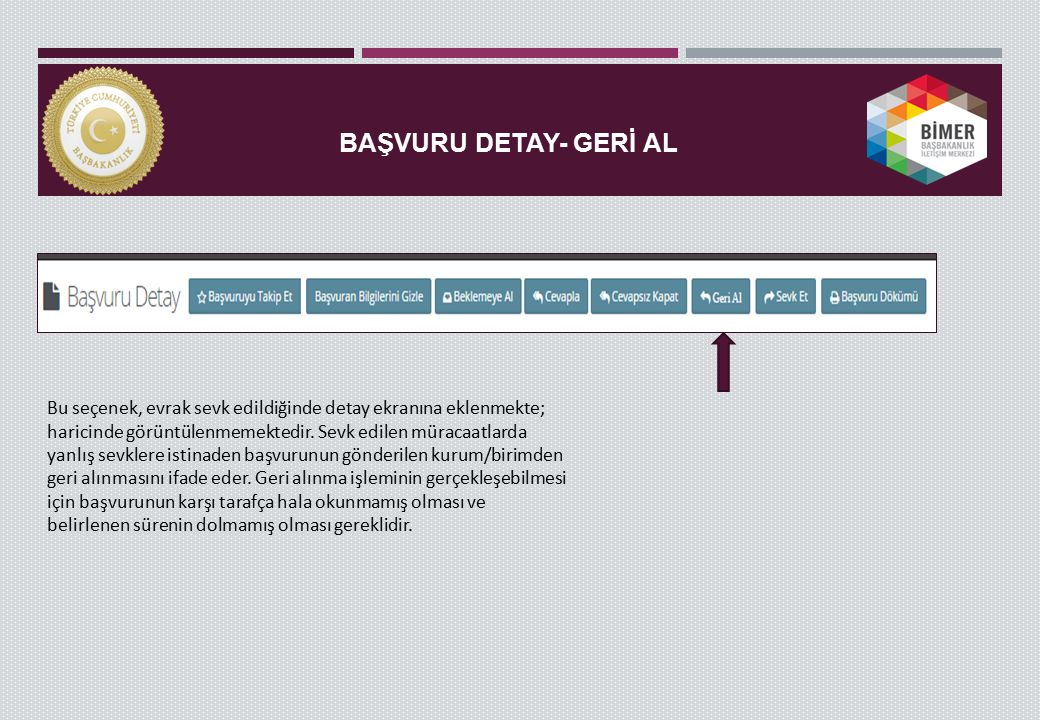 BAŞVURU DETAY- GERİ AL