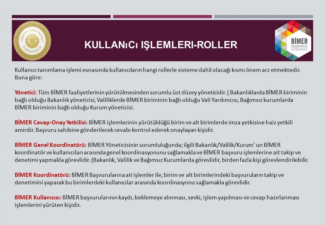 Kullanıcı işlemleri-ROLLER
