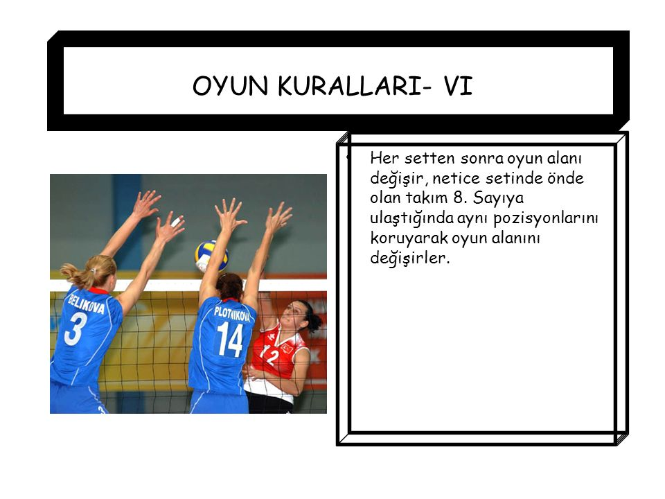 OYUN KURALLARI- VI