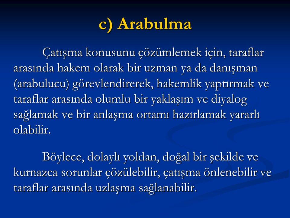 c) Arabulma