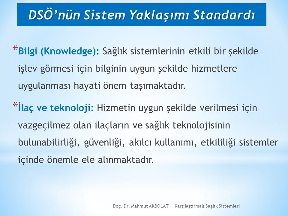 DSÖ'nün Sistem Yaklaşımı Standardı