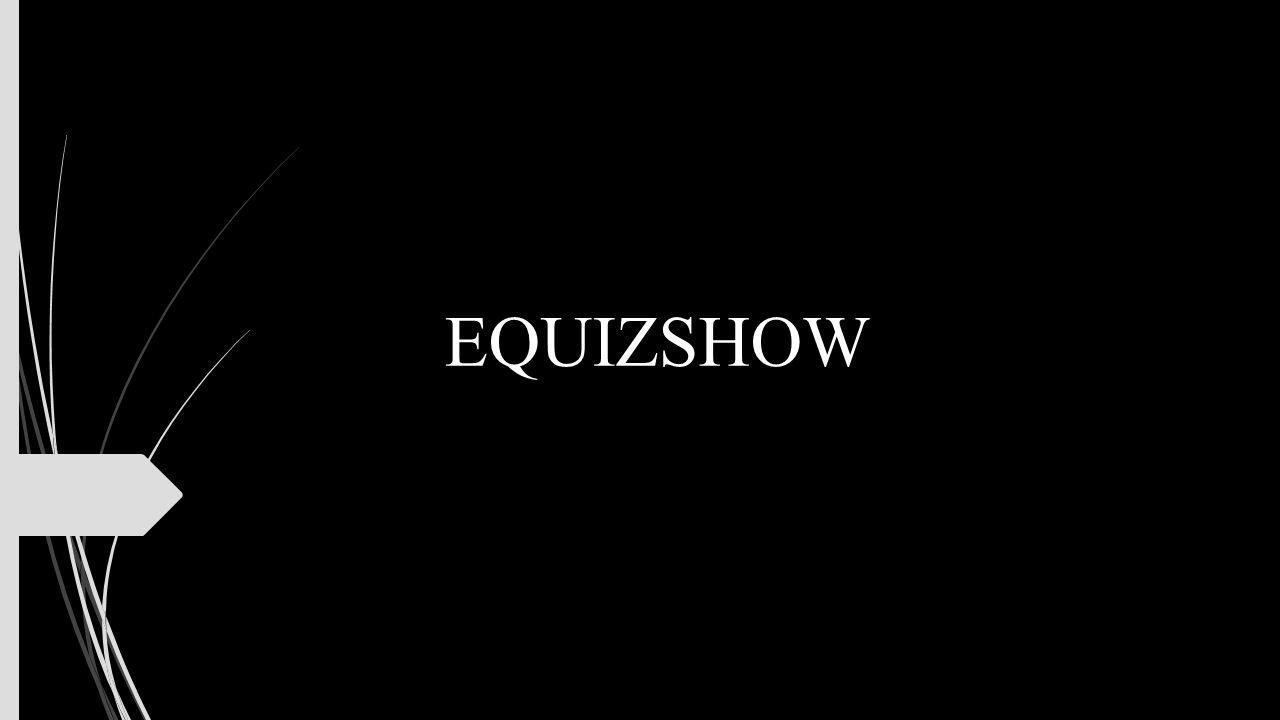 EQUIZSHOW