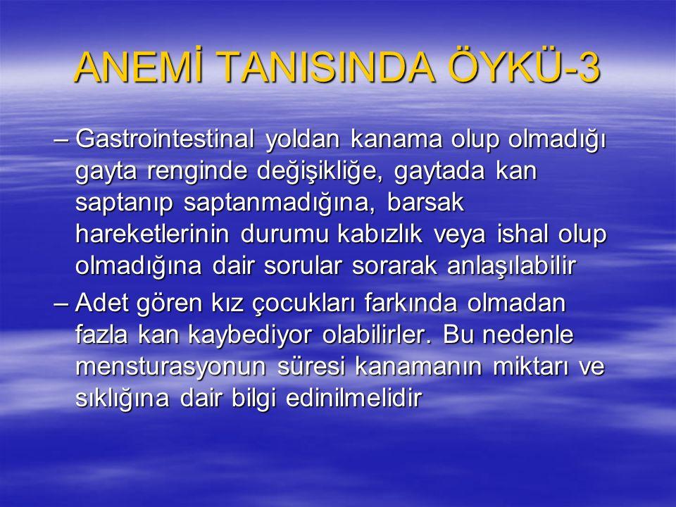 ANEMİ TANISINDA ÖYKÜ-3