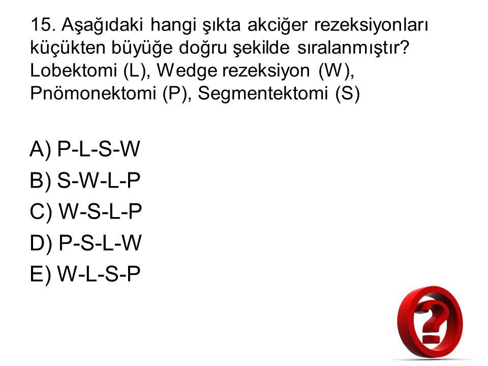 A) P-L-S-W B) S-W-L-P C) W-S-L-P D) P-S-L-W E) W-L-S-P