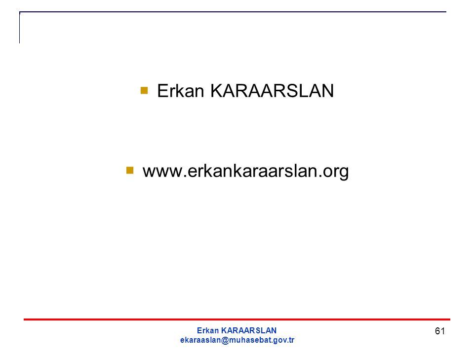 Erkan KARAARSLAN www.erkankaraarslan.org Erkan KARAARSLAN