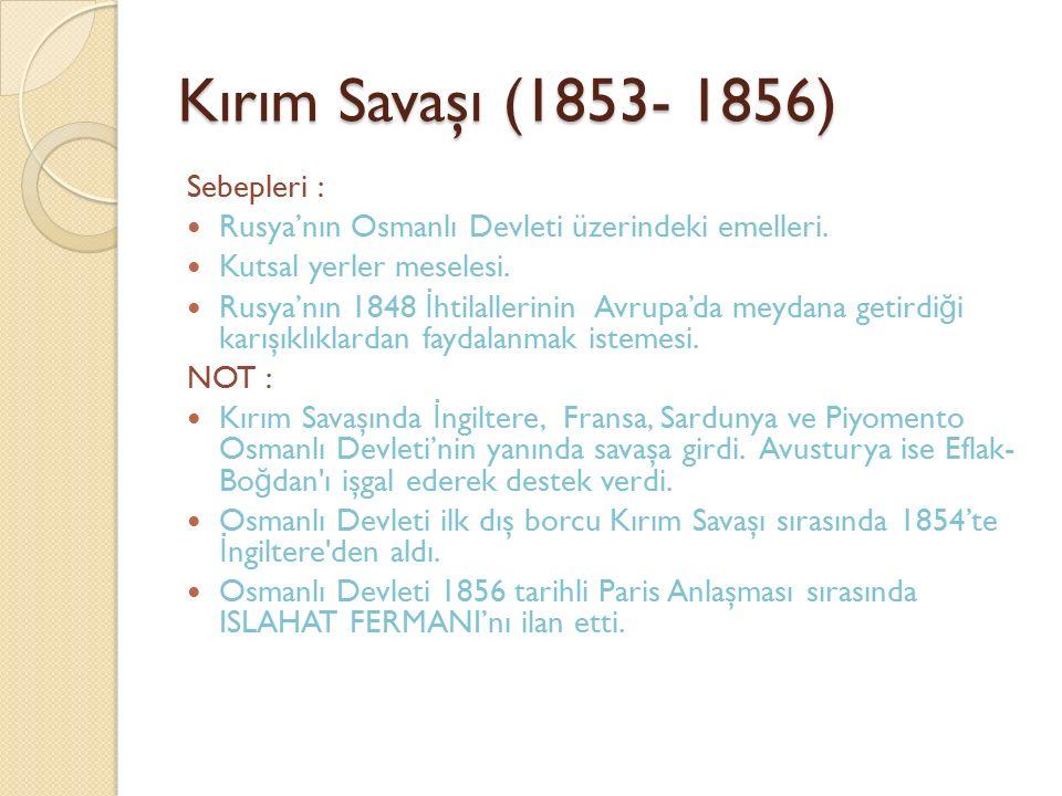 Kırım Savaşı (1853- 1856) Sebepleri :