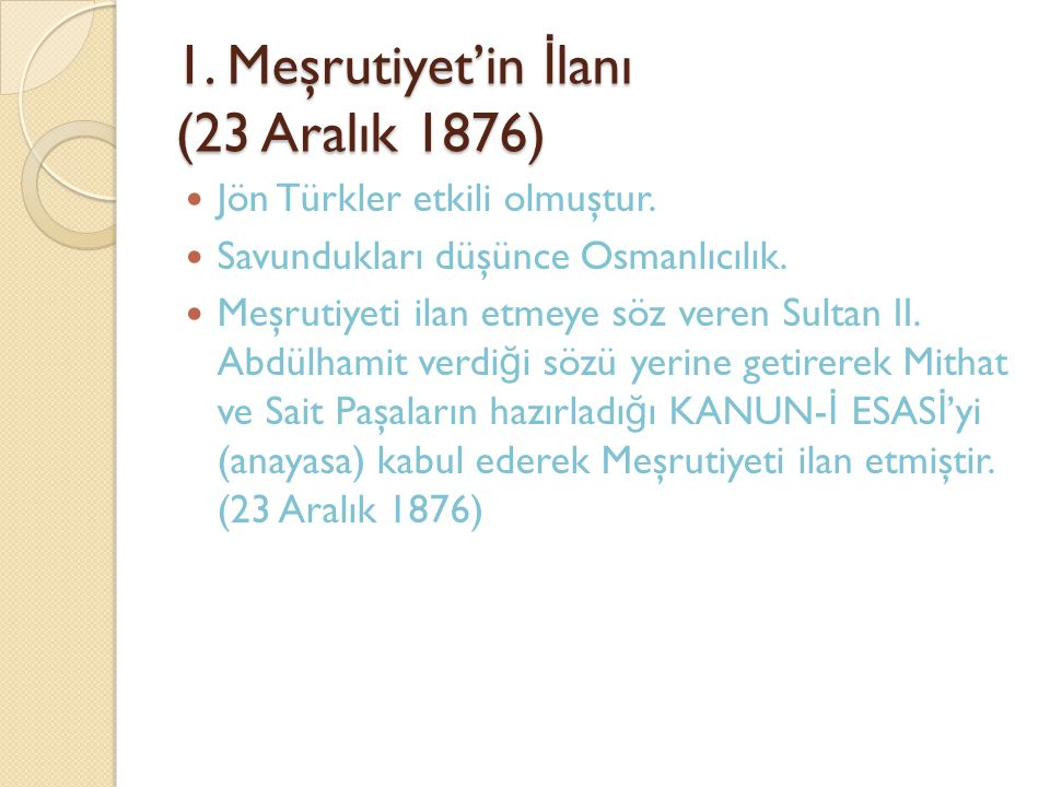 1. Meşrutiyet'in İlanı (23 Aralık 1876)