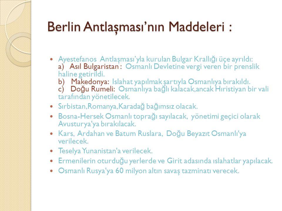 Berlin Antlaşması'nın Maddeleri :