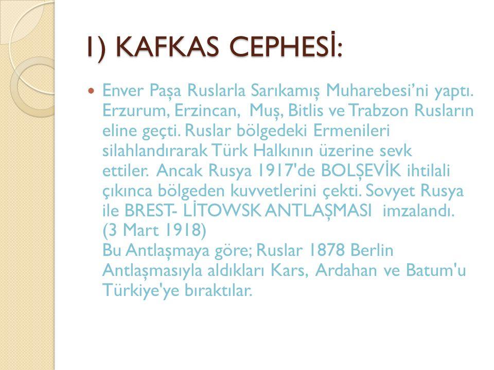1) KAFKAS CEPHESİ: