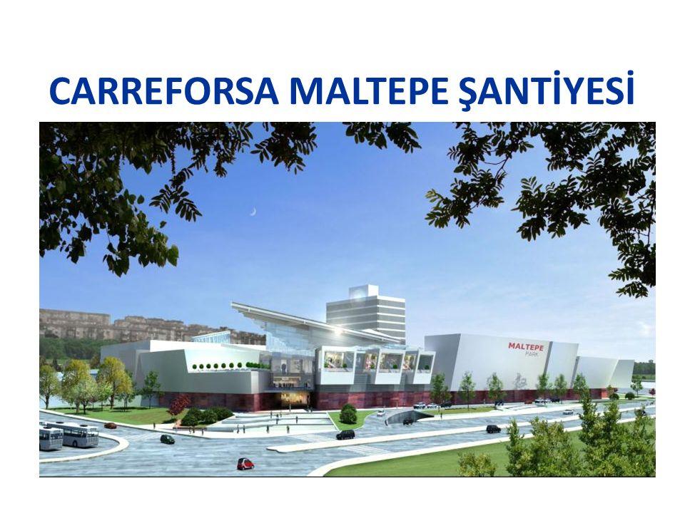CARREFORSA MALTEPE ŞANTİYESİ
