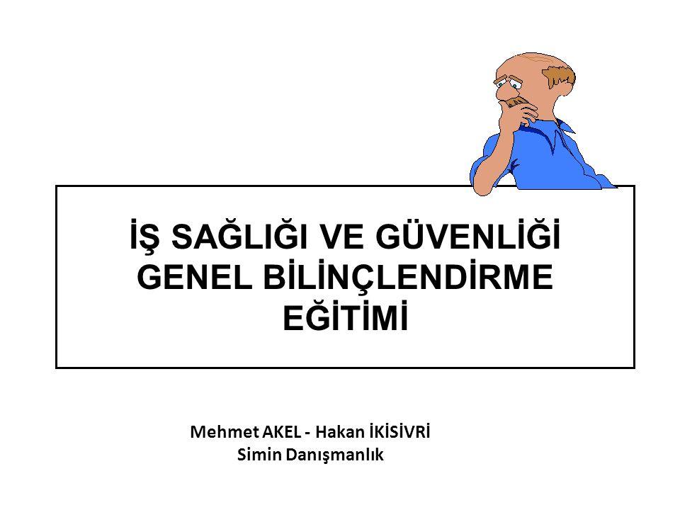 Mehmet AKEL - Hakan İKİSİVRİ Simin Danışmanlık