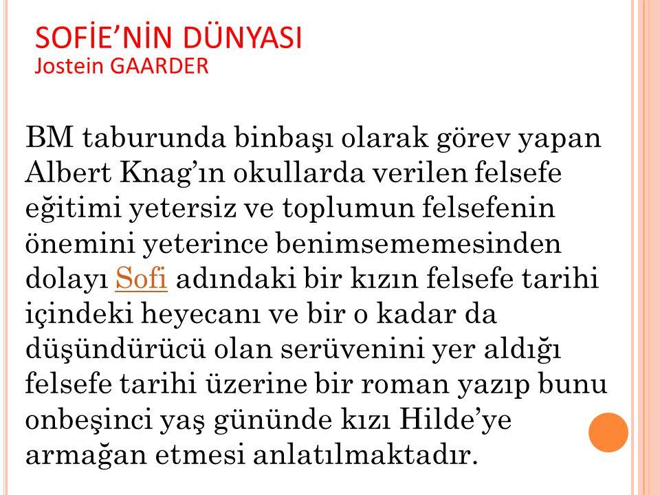 SOFİE'NİN DÜNYASI Jostein GAARDER.