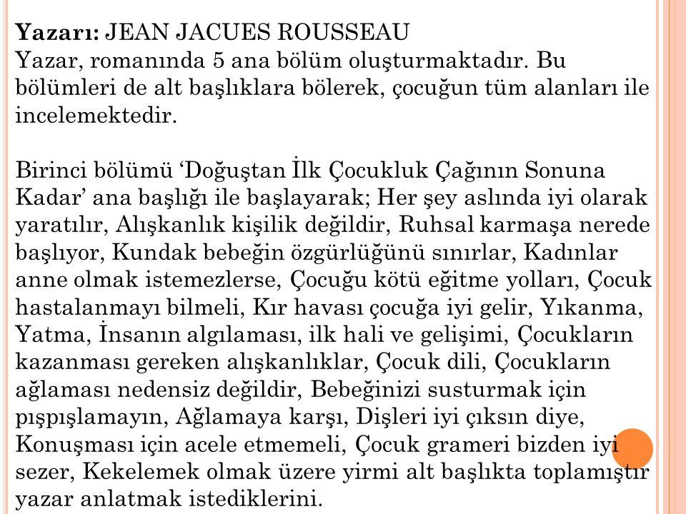 Yazarı: JEAN JACUES ROUSSEAU
