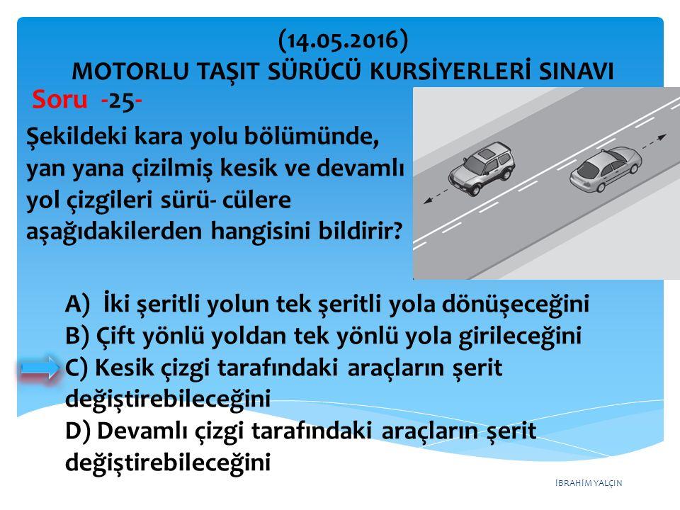 MOTORLU TAŞIT SÜRÜCÜ KURSİYERLERİ SINAVI