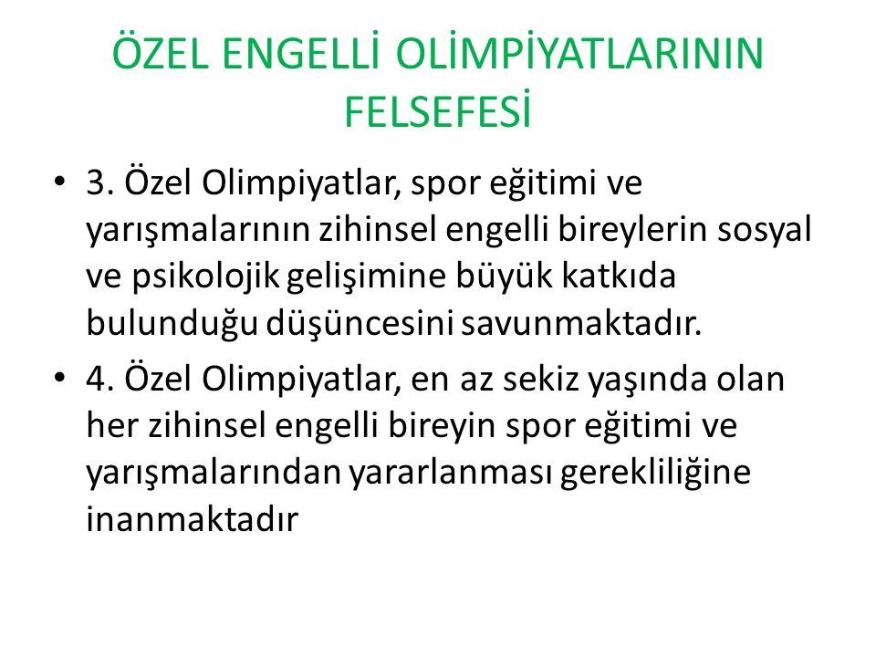 ÖZEL ENGELLİ OLİMPİYATLARININ FELSEFESİ